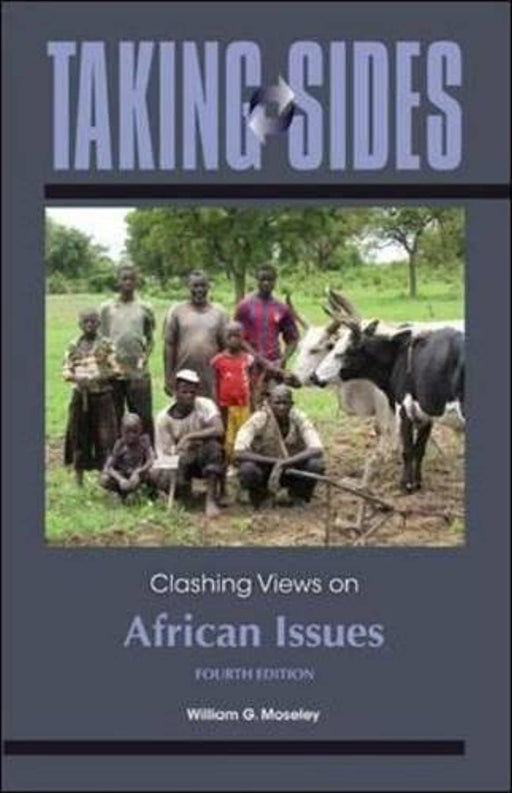 Taking Sides: Clashing Views on African Issues, Paperback, 4 Edition by Moseley, William (Used)