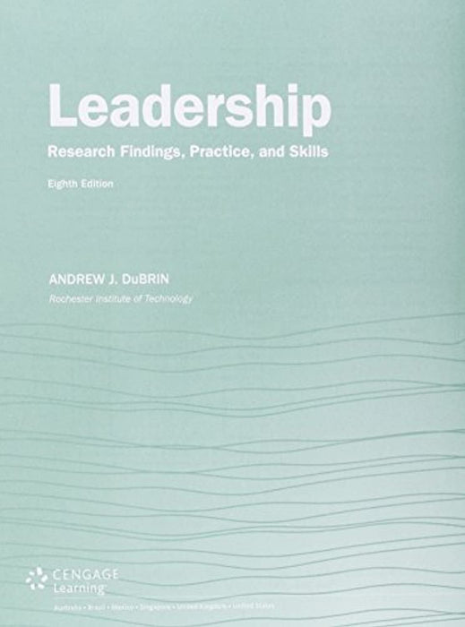 Bundle: Leadership: Research Findings, Practice, and Skills, Loose-Leaf Version, 8th + MindTap Management, 1 term (6 months) Printed Access Card, Product Bundle, 8 Edition by DuBrin, Andrew J. (Used)