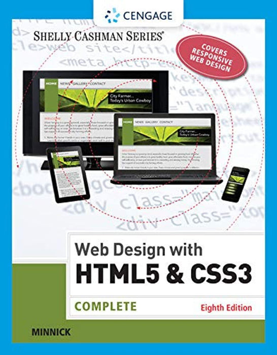 Web Design with HTML & CSS3: Complete (Shelly Cashman Series), Paperback, 8 Edition by Minnick, Jessica (Used)