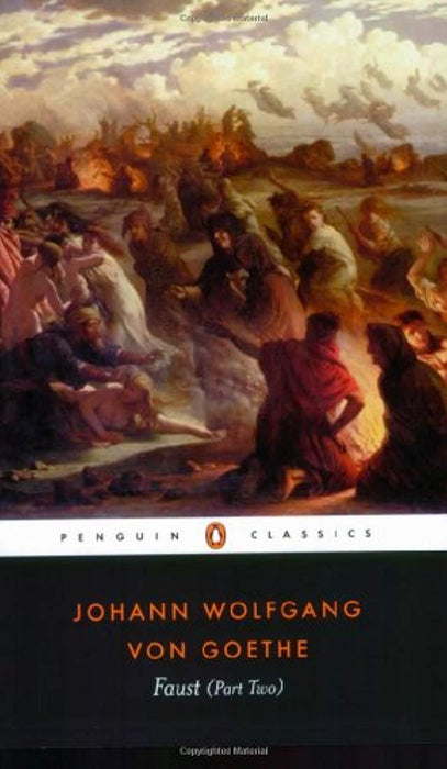 Faust: Part 2 (Penguin Classics) (Pt.2), Paperback, Reprint Edition by Goethe, Johann Wolfgang von (Used)