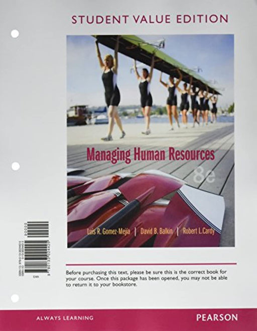 Managing Human Resources, Student Value Edition, Loose Leaf, 8 Edition by Gomez-Mejia, Luis (Used)
