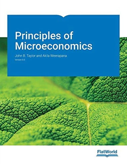 Principles of Microeconomics Version 8.0, Paperback by John B. Taylor (Used)