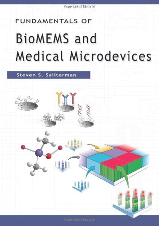 Fundamentals of BioMEMS and Medical Microdevices, Hardcover, 1 Edition by Steven S. Saliterman (Used)