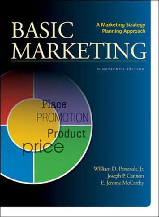 BASIC MARKETING: A Marketing Strategy Planning Approach, Hardcover, 19 Edition by Perreault, William (Used)