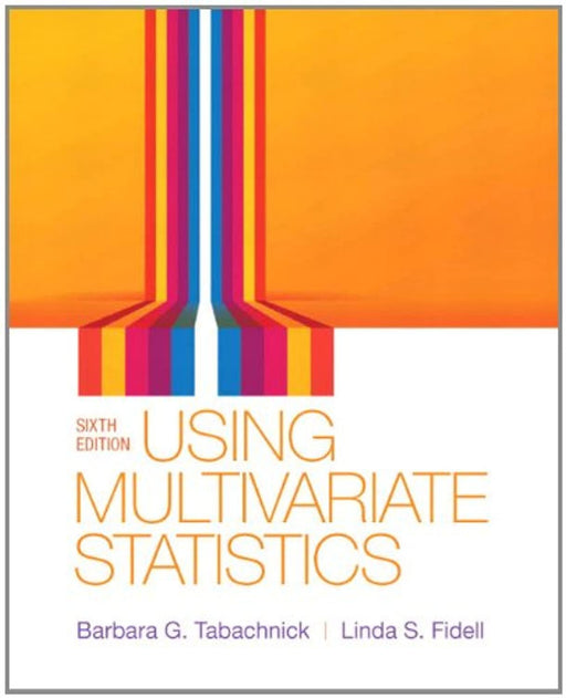 Using Multivariate Statistics (6th Edition), Hardcover, 6 Edition by Tabachnick, Barbara G.
