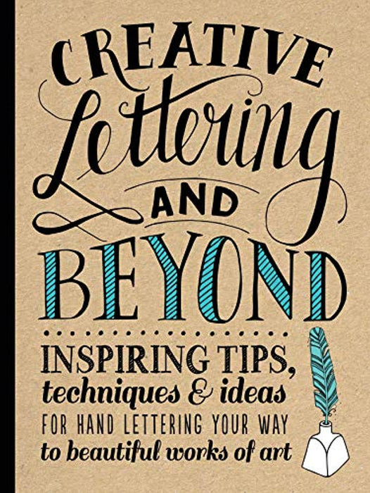 Creative Lettering and Beyond: Inspiring tips, techniques, and ideas for hand lettering your way to beautiful works of art (Creative...and Beyond), Paperback by Kirkendall, Gabri Joy (Used)
