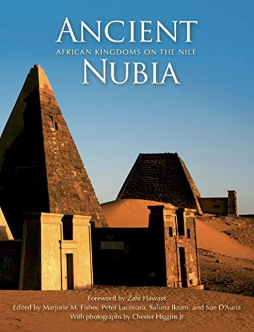 Ancient Nubia: African Kingdoms on the Nile, Hardcover, 1 Edition by Fisher, Marjorie M. (Used)