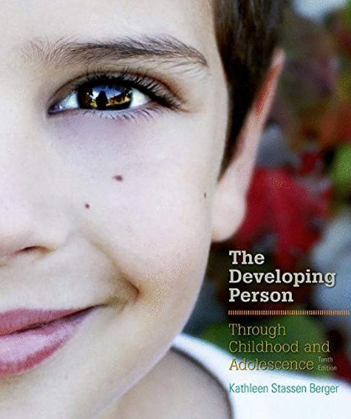Developing Person Through Childhood and Adolescence, Hardcover, Tenth Edition by Berger, Kathleen Stassen (Used)