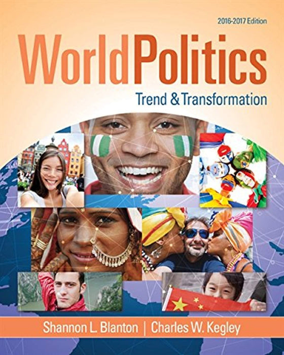 World Politics: Trend and Transformation, 2016 - 2017, Paperback, 16 Edition by Blanton, Shannon L.