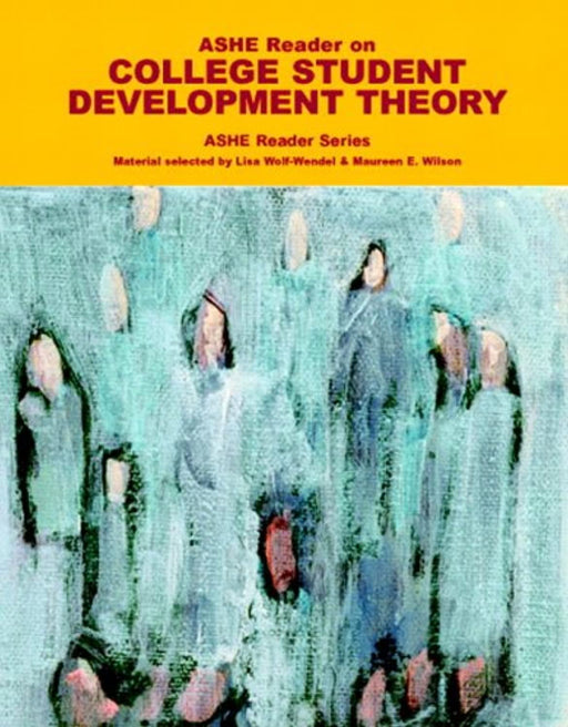 ASHE Reader on College Student Development Theory, Paperback, 1 Edition by M. E. Wilson (Used)