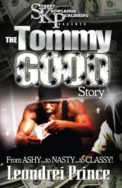 The Tommy Good Story, Paperback by Leondrei Prince