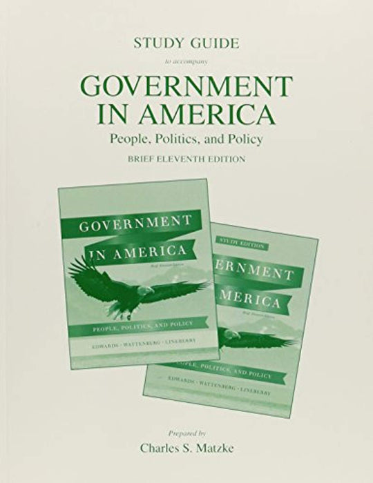 Government in America: People, Politics, and Policy, Paperback, 11 Edition by Edwards III, George C. (Used)