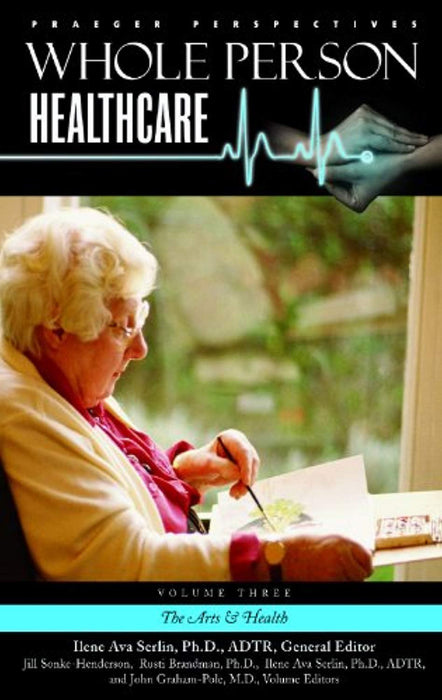 Whole Person Healthcare [3 volumes], Hardcover, 1 Edition by Serlin, Ilene Ava