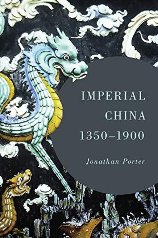 Imperial China, 1350–1900, Paperback by Porter, Jonathan (Used)