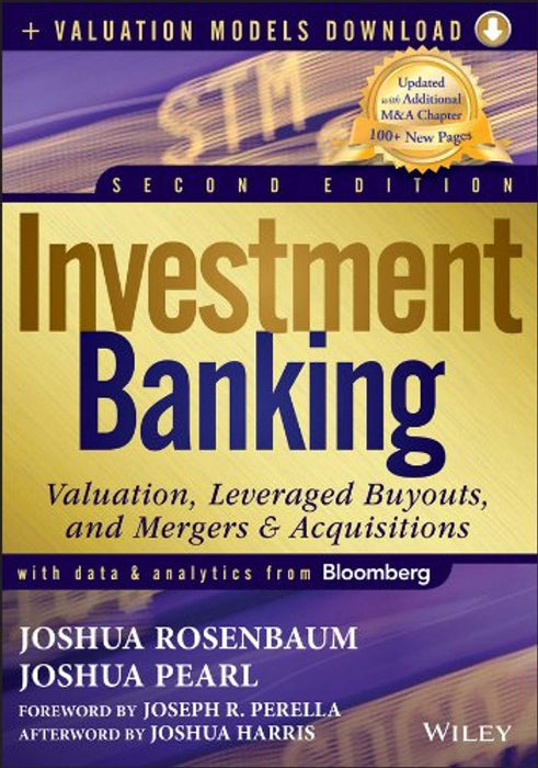 Investment Banking: Valuation, Leveraged Buyouts, and Mergers and Acquisitions + Valuation Models, Hardcover, 2 Edition by Rosenbaum, Joshua (Used)