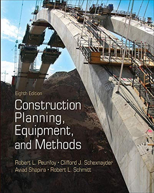 Construction Planning, Equipment, and Methods, Hardcover, 8 Edition by Peurifoy, Robert (Used)