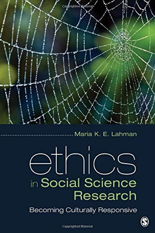 Ethics in Social Science Research: Becoming Culturally Responsive (NULL), Paperback, 1 Edition by Lahman, Maria K. E.