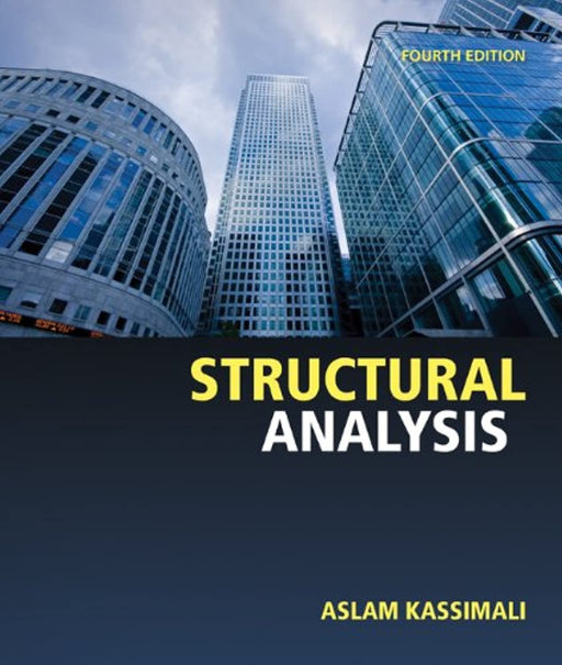 Structural Analysis, Hardcover, 4 Edition by Kassimali, Aslam (Used)
