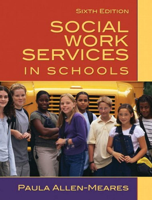 Social Work Services in Schools (6th Edition), Hardcover, 6 Edition by Allen-Meares, Paula