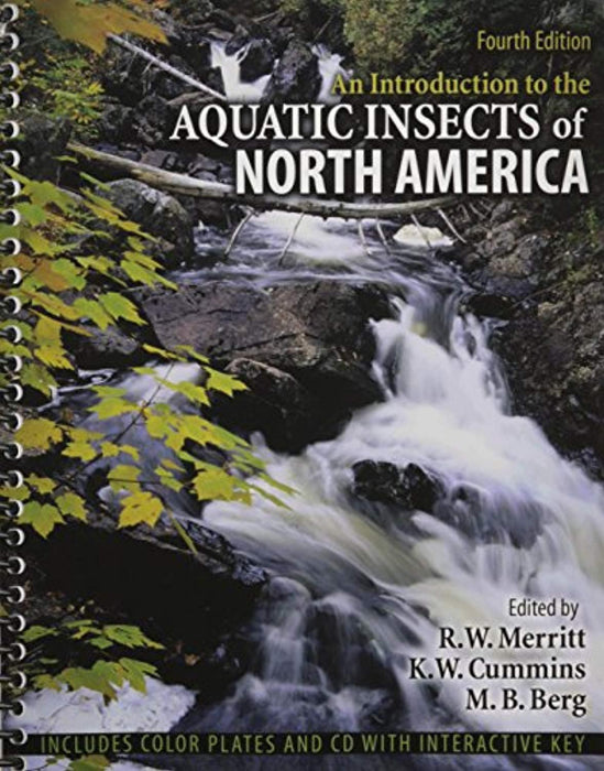 An Introduction to the Aquatic Insects of North America, Spiral-bound, 4 Edition by R. W. Merritt