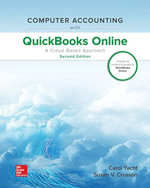 Computer Accounting with QuickBooks Online: A Cloud Based Approach, Spiral-bound, 2 Edition by Yacht, Carol (Used)