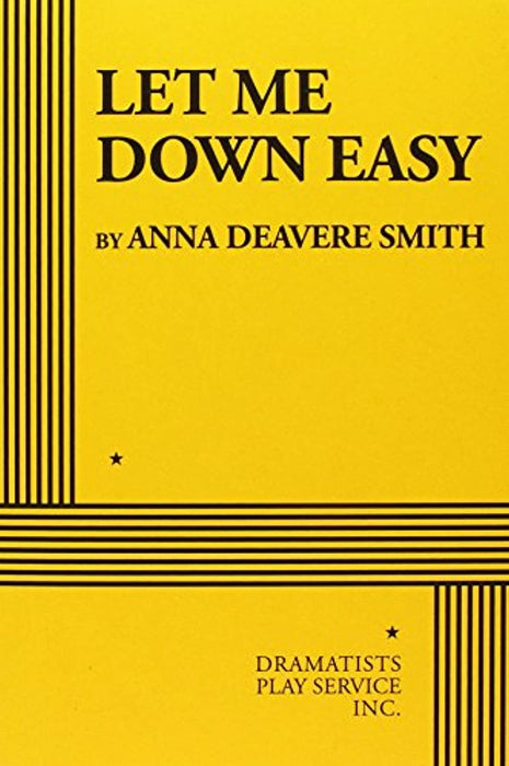 Let Me Down Easy, Paperback by Smith, Anna Deavere (Used)