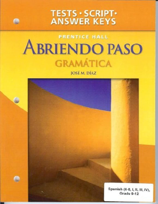 Abriendo Paso Gramatica - Teacher's Edition: Gramatica Tests, Tapescript, and Answer Key (Spanish Edition), Paperback, Teachers Guide Edition by Diaz, Jose M. (Used)