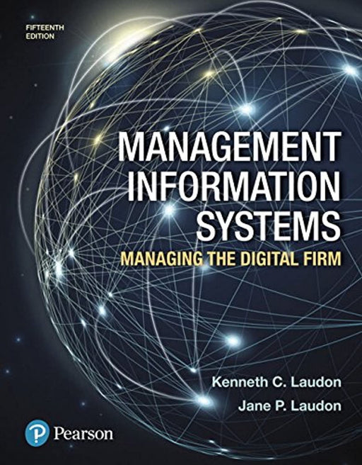 Management Information Systems: Managing the Digital Firm, Hardcover, 15 Edition by Laudon, Kenneth (Used)