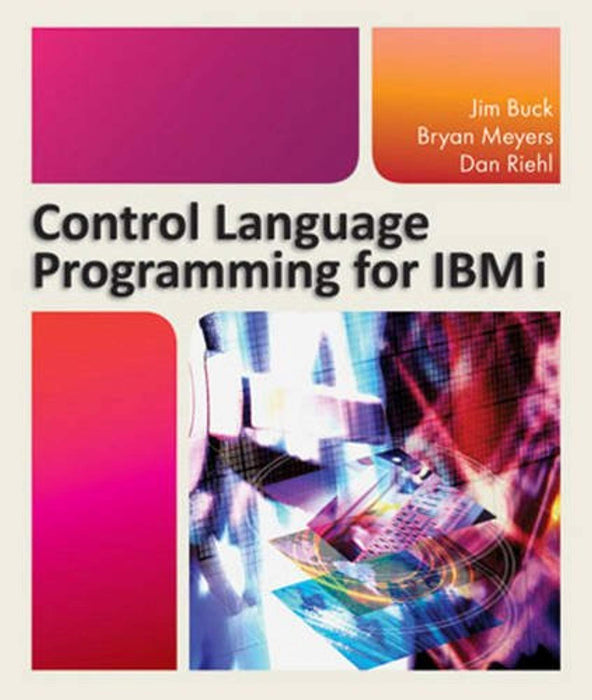 Control Language Programming for IBM i, Paperback, 1 Edition by Buck, Jim (Used)