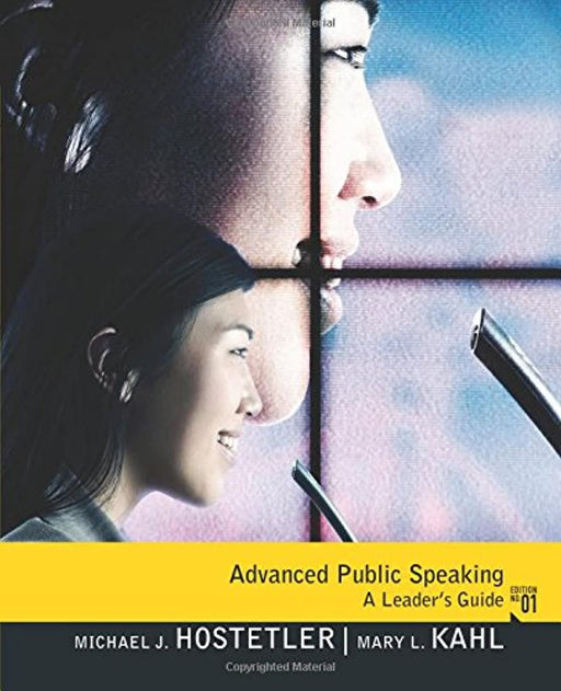Advanced Public Speaking: A Leader's Guide, Paperback, 1 Edition by Michael Hostetler (Used)