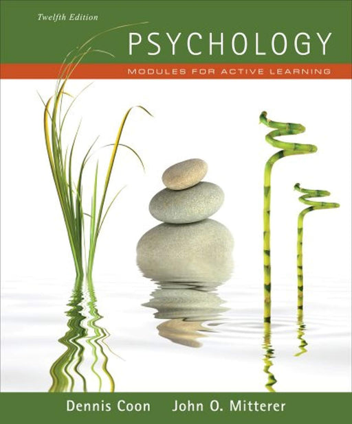 Cengage Advantage Books: Psychology: Modules for Active Learning (with Concept Modules with Note-Taking and Practice Exams Tearout Cards), Loose Leaf, 12 Edition by Coon, Dennis