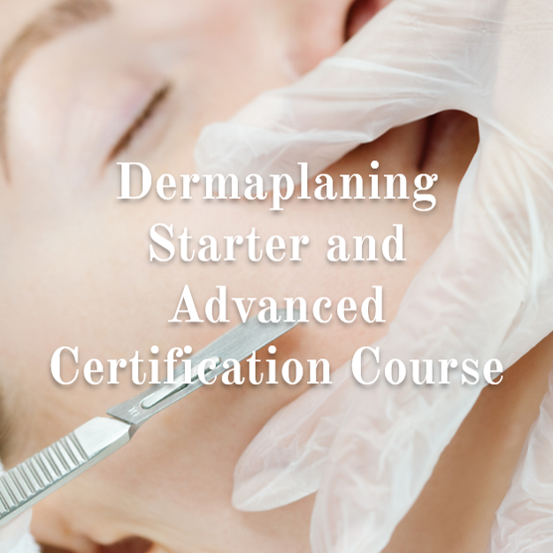 Dermaplaning Starter and Advanced Certification Course