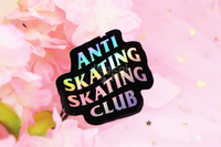 Anti Skating Skating Club Sticker