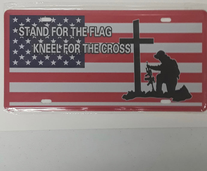 Stand For The Flag - Kneel For The Cross License Plate