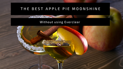 The Best Apple Pie Moonshine Recipe -without using Everclear 190!