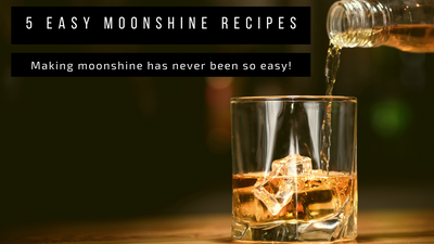 Five Easy Moonshine Recipes