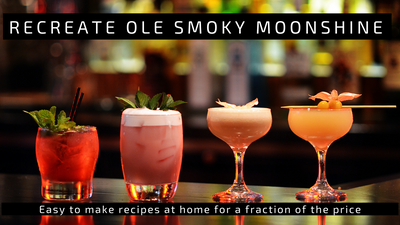 Re-create Ole Smoky Moonshine Recipes at Home