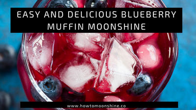 Easy and Delicious Blueberry Muffin Moonshine Recipe
