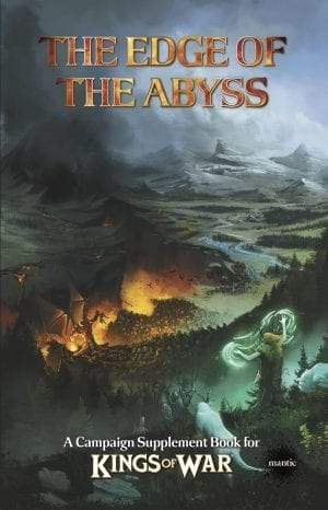 Edge Of The Abyss - Summer Campaign Book Kings of War Mantic Games  (5026499559561)