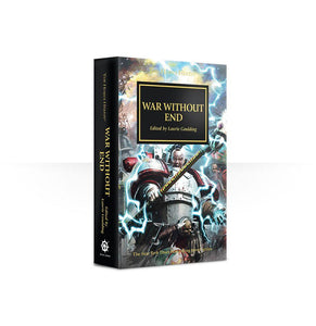Horus Heresy: War Without End (Pb) Warhammer 40000 Games Workshop  (5026438316169)