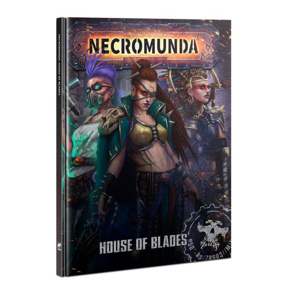 Necromunda: House Of Blades Necromunda Games Workshop