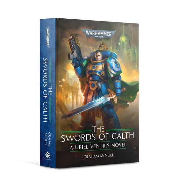 Uriel Ventris: The Swords Of Calth (Hb) Warhammer 40,000 Games Workshop