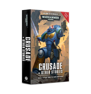 Wh40K: Crusade + Other Stories (Pb) Warhammer 40000 Games Workshop  (5026437300361)