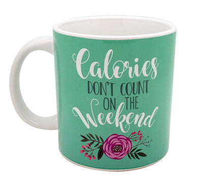 Calories Don't Count on the Weekend Oversized Ceramic Mug