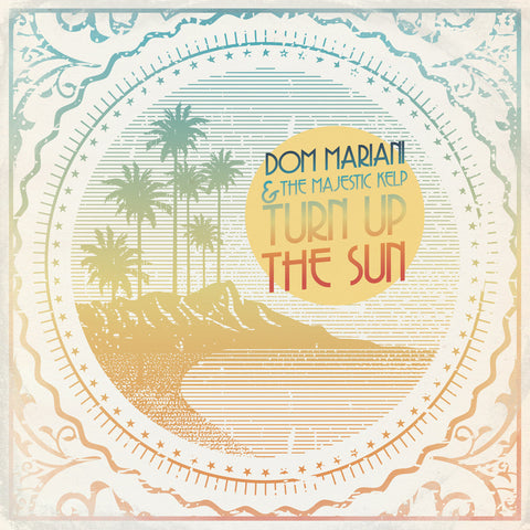 Turn Up the Sun [2013] CD