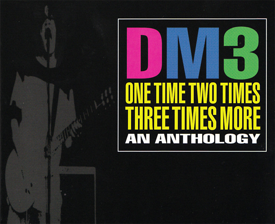 One Time, Two Times, Three Times More, An Anthology, by DM3