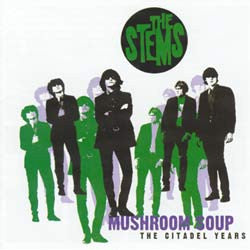 Mushroom Soup (The Citadel Years) by The Stems