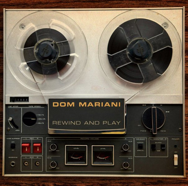 Rewind And Play by Dom Mariani