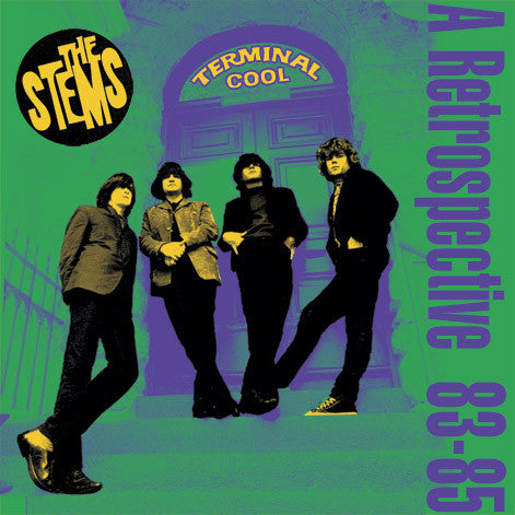 Terminal Cool: Anthology 83-86 by The Stems