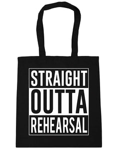 Straight Outta Rehearsal Tote Shopping Bag
